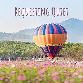 Requesting Quiet