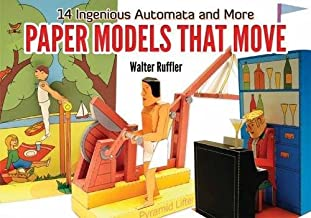 Paper Models That Move: 14 Ingenious Automata, and More
