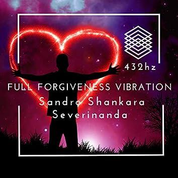 Full Forgiveness Vibration: 432Hz