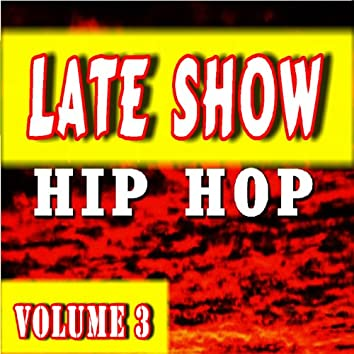 Late Show Hip-Hop, Vol. 3