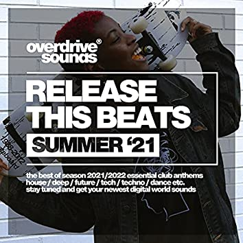 Release This Beats (Summer '21)