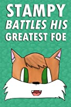 Stampy Battles His Greatest Foe: A Story Based on Minecraft & Stampy Cat (Unofficial) (Minecraft Unofficial)