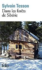 Dans les forêts de Sibérie - Février - juillet 2010 de Sylvain Tesson