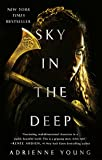Sky in the Deep (Sky and Sea) - Adrienne Young