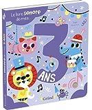 Le livre sonore de mes 3 ans – Livre sonore avec 6 puces – À partir de 3 ans