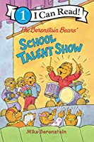 The Berenstain Bears' School Talent Show (I Can Read Level 1)