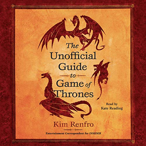 The Unofficial Guide to Game of Thrones audiobook cover art