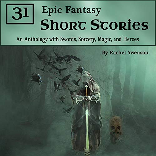 31 Epic Fantasy Short Stories  By  cover art