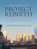 Image of Project Rebirth: Survival and the Strength of the Human Spirit from 9/11 Survivors