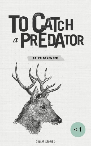 To Catch a Predator (Dollar Stories Book 1) (English Edition)