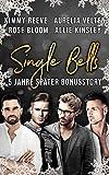 Single Bells: Fünf Jahre später (Bonusstory)
