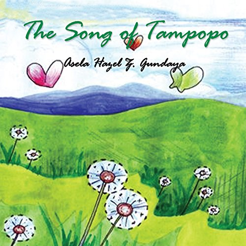 The Song of Tampopo (English Edition)