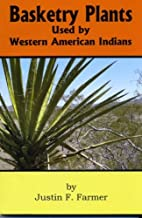 Basketry Plants used by Western American Indians