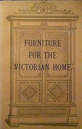 Furniture for the Victorian Home