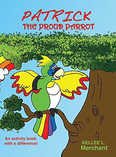 Patrick the Proud Parrot: An activity book with a difference! (English Edition)