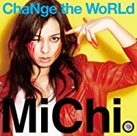 Change the World by Michi (1999-12-22)