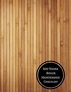 Hot Water Boiler Maintenance Checklist: Boiler Checklist