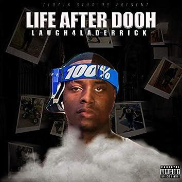 Life After Dooh