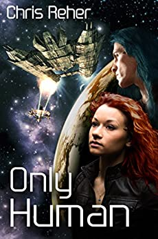 Only Human (Targon Tales Book 2) by [Chris Reher]