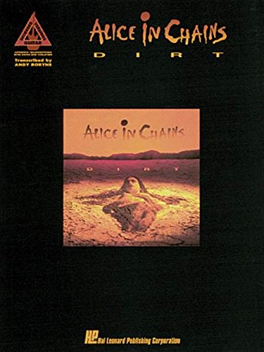 Dirt: Alice in Chains With Notes & Tablature
