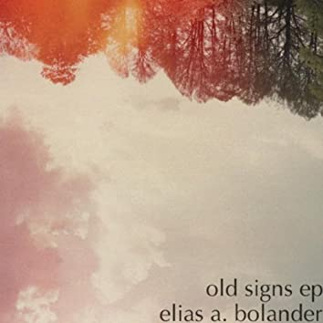 Old Signs EP