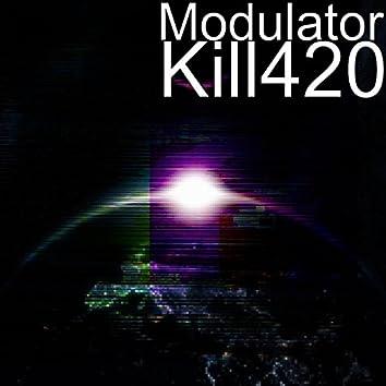 Kill420