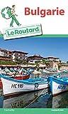 Guide du Routard Bulgarie