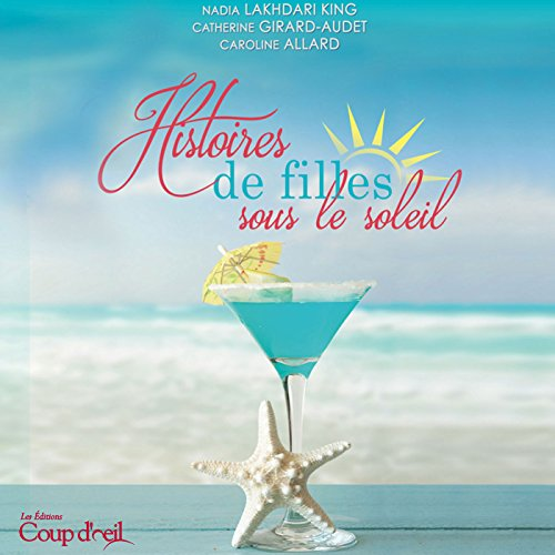 Histoires de filles sous le soleil [Stories of Girls Under the Sun] audiobook cover art