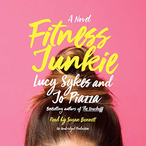 Fitness Junkie audiobook cover art