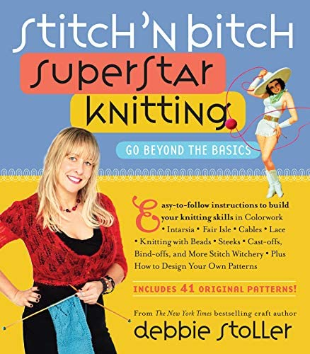 Stitch n Bitch Superstar Knitting Go Beyond the Basics product image