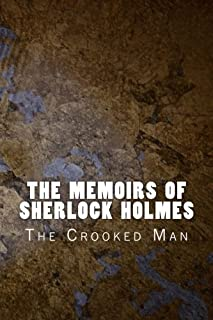 The Memoirs of Sherlock Holmes: The Crooked Man