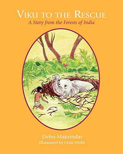 Viku to the Rescue: A Story from the Forests of India