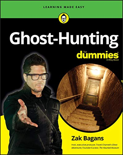 Compare Textbook Prices for Ghost-Hunting For Dummies 1 Edition ISBN 9781119584759 by Bagans, Zak