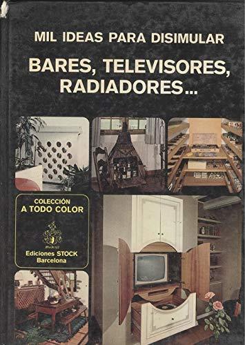 Mil ideas para disimular bares, televisores, radiadores