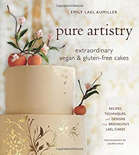 Pure Artistry: Extraordinary Vegan and Gluten-Free Cakes