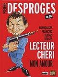 Pierre Desproges en BD - Françaises, Français, Belges, Belges, lecteur chéri, mon amour