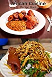 African Cuisine Recipe Book: Blank 6' x 9' cookbook for my Africa favorite dishes