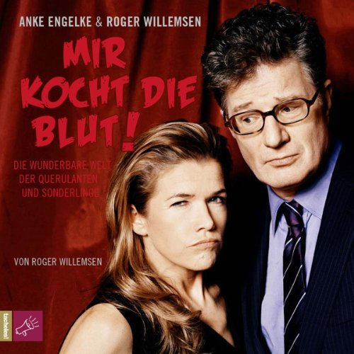 Mir kocht die Blut! audiobook cover art