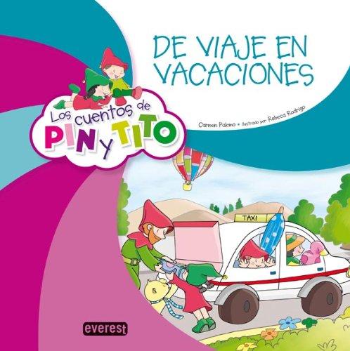 Los cuentos de Pin y Tito. De viaje en vacaciones