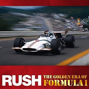 Rush - The Golden Era of Formula 1