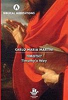 Timothy: Timothy's Way (Biblical Meditations)