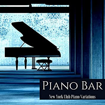 Piano Bar: New York Club Piano Variations