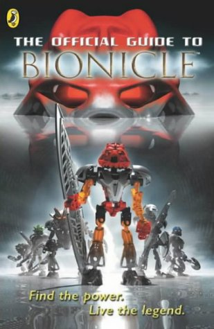 The Official Guide to Bionicle (Bionicle Chronicle)