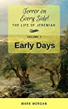 Early Days: Volume 1 of 5 (Terror on Every Side!) (English Edition)
