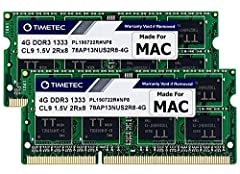 DDR3  1333MHz  PC3-10600  204 Pin  Unbuffered  Non-ECC  1.5V  CL9  Dual Rank  2Rx8 based  256x8 Module Size: 4GB  Package: 2x4GB Designed for Apple MacBook Pro -13 inch / 15 inch / 17 inch Early 2011, 13 inch / 15 inch / 17 inch Late 2011 - MacBookPr...