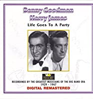 Life goes to a party-Greatest musicians of the big band era 1929-1947
