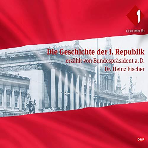 Die Geschichte der 1. Republik Titelbild