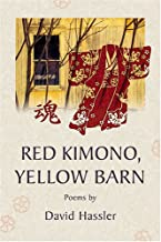 Red Kimono, Yellow Barn