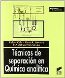 Técnicas de separación en química analítica: 9 (Biblioteca de químicas)