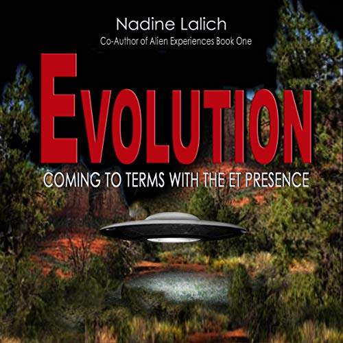 Evolution - Coming to Terms with the ET Presence (Alien Experiences)  By  cover art